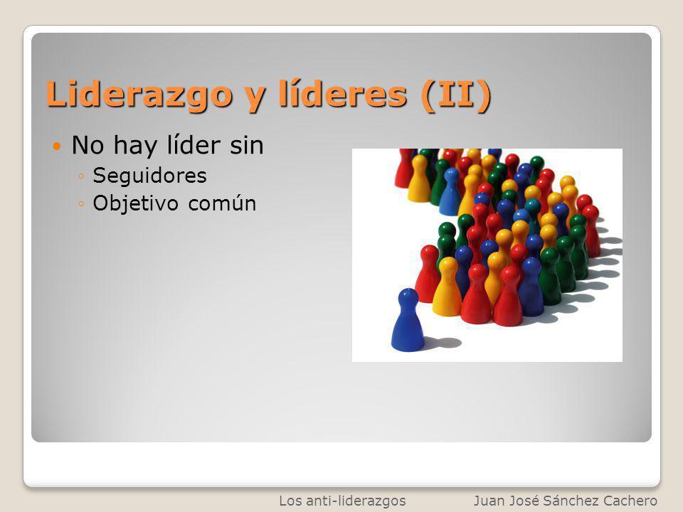 Liderazgo y líderes (II)