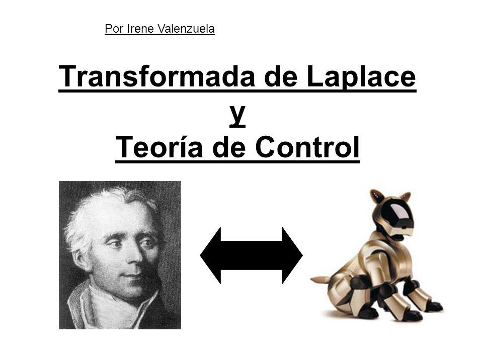 Transformada de Laplace y Teoría de Control