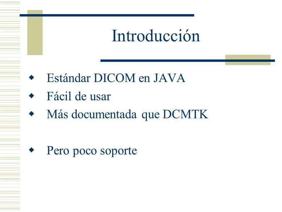 Introducción Estándar DICOM en JAVA Fácil de usar