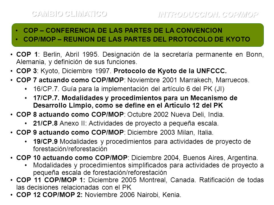 CAMBIO CLIMATICO INTRODUCCION. COP/MOP