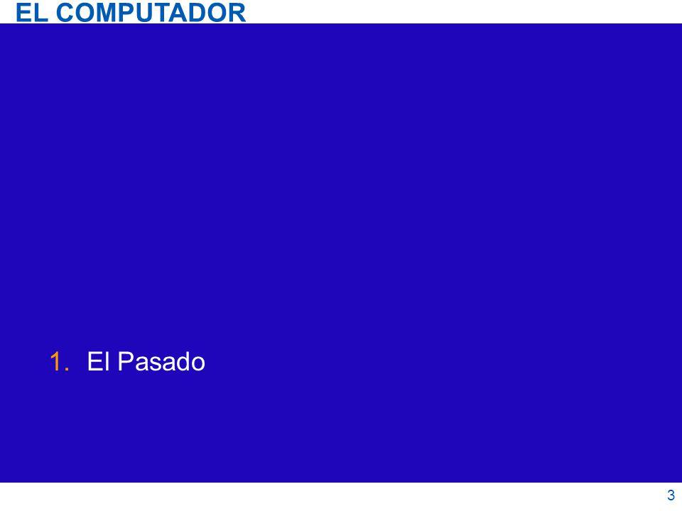 EL COMPUTADOR El Pasado 3 3