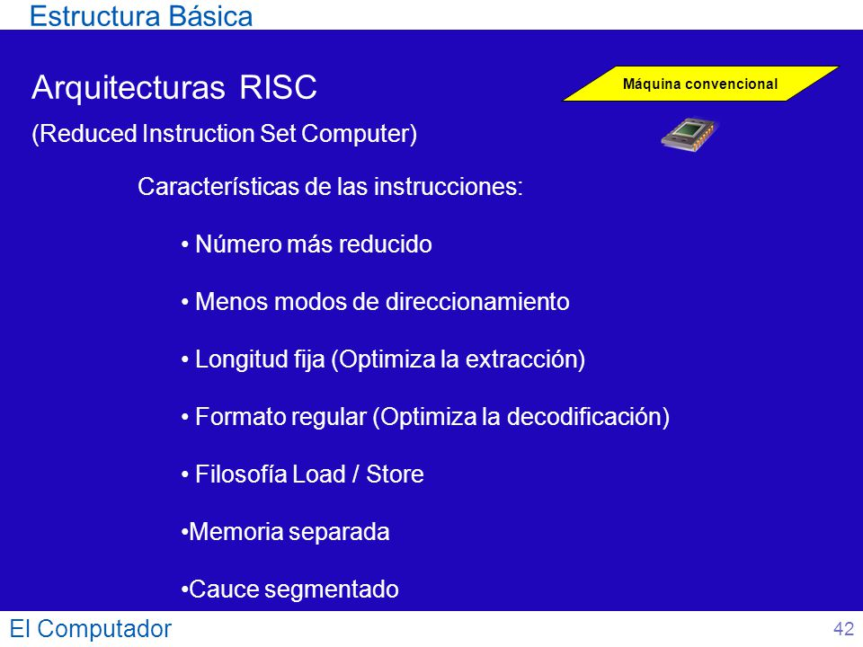Arquitecturas RISC Estructura Básica