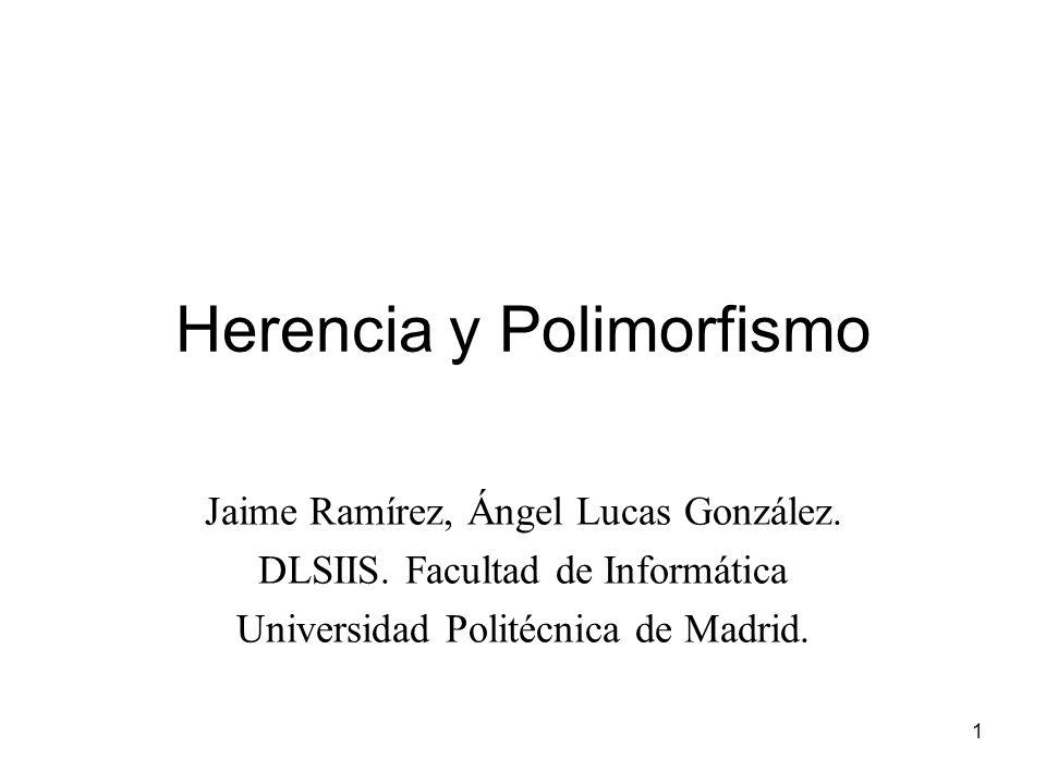 Herencia y Polimorfismo