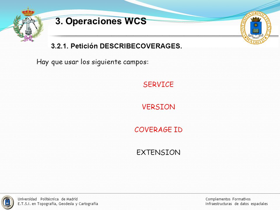 3. Operaciones WCS 3.2.1. Petición DESCRIBECOVERAGES.