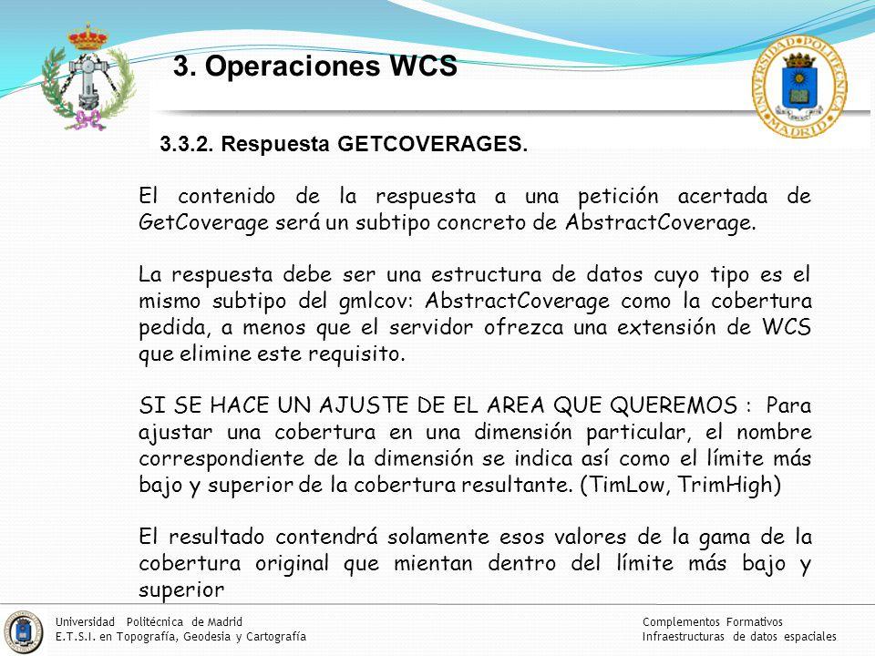 3. Operaciones WCS 3.3.2. Respuesta GETCOVERAGES.