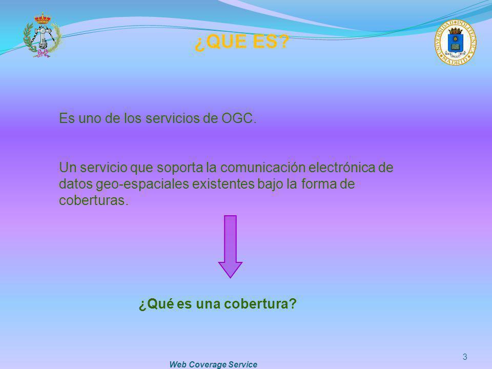 ¿QUE ES Es uno de los servicios de OGC.