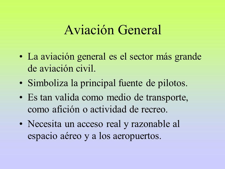 Aviación General La aviación general es el sector más grande de aviación civil. Simboliza la principal fuente de pilotos.