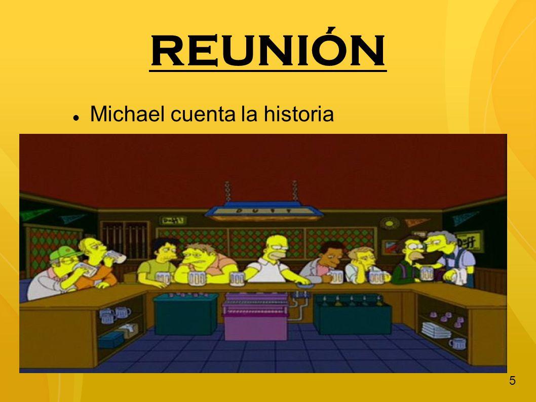 REUNIÓN Michael cuenta la historia
