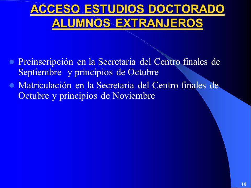 ACCESO ESTUDIOS DOCTORADO ALUMNOS EXTRANJEROS