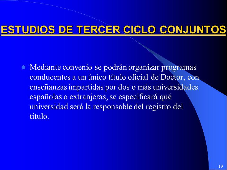 ESTUDIOS DE TERCER CICLO CONJUNTOS