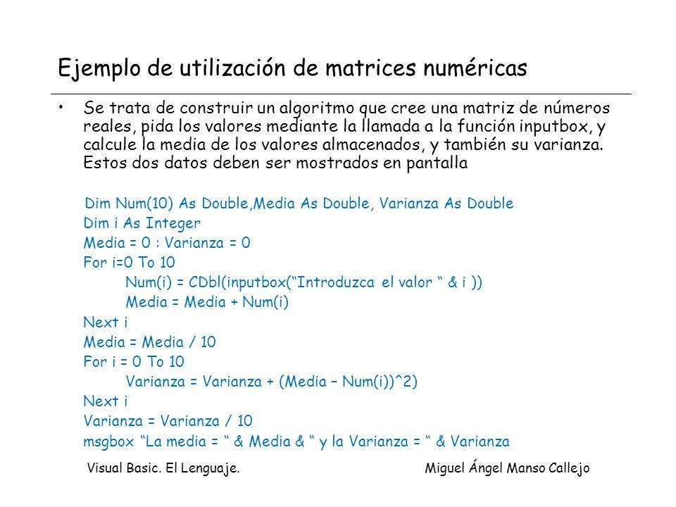 Ejemplo de utilización de matrices numéricas