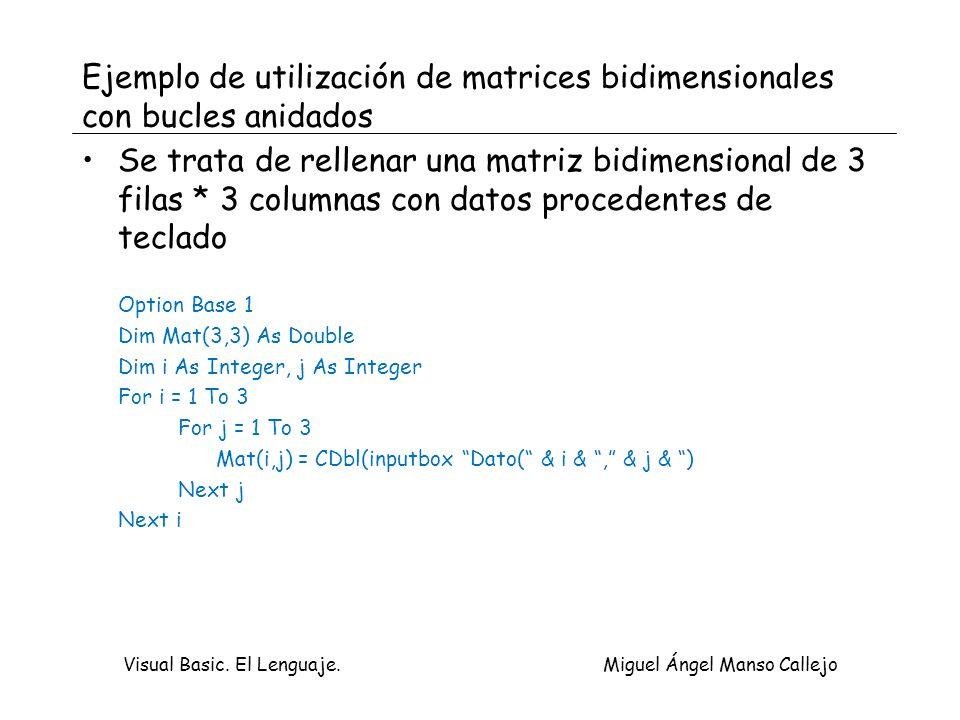 Ejemplo de utilización de matrices bidimensionales con bucles anidados