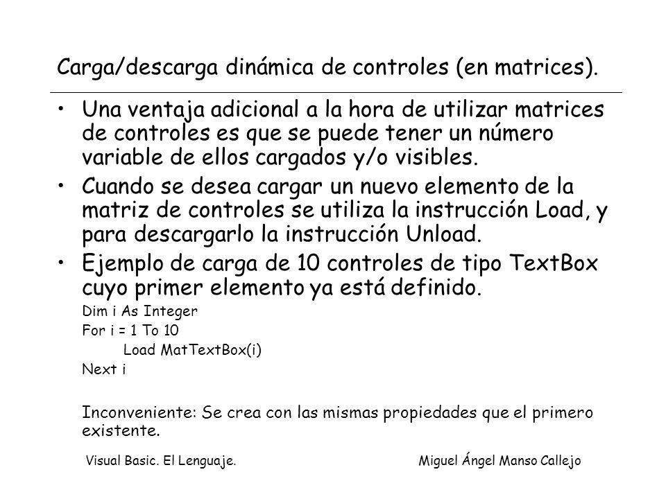 Carga/descarga dinámica de controles (en matrices).