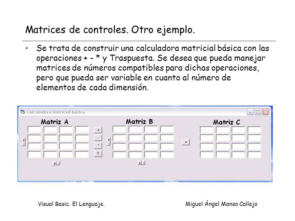 Matrices de controles. Otro ejemplo.