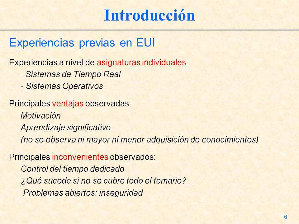 Introducción Experiencias previas en EUI