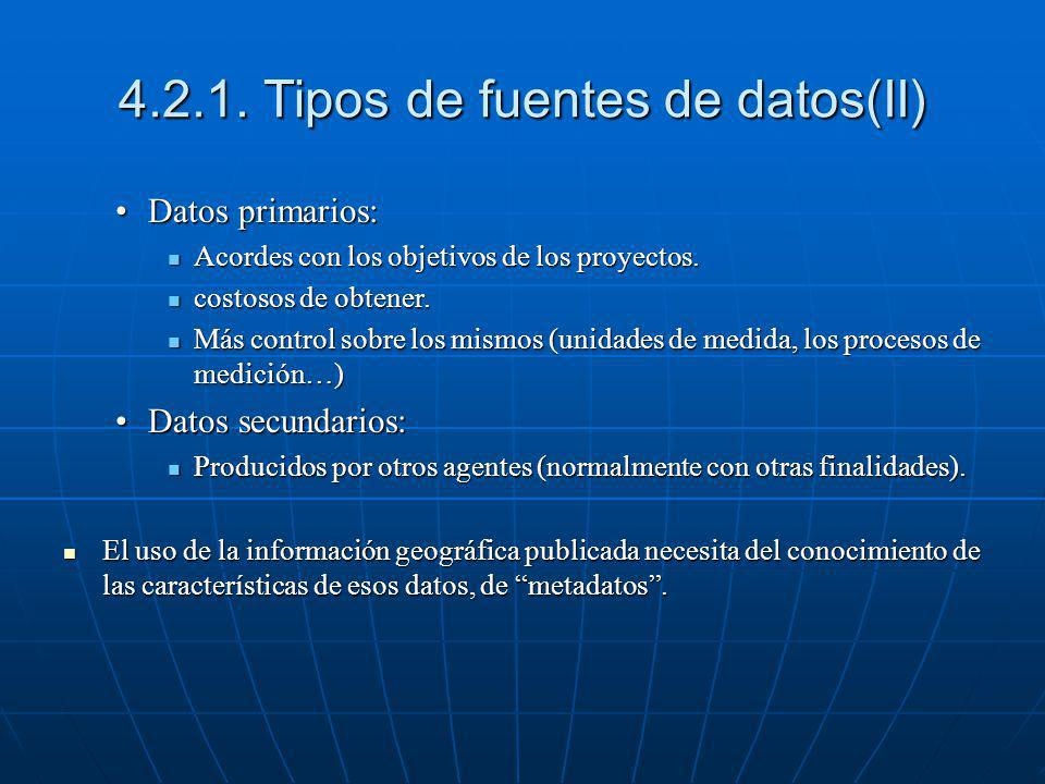 4.2.1. Tipos de fuentes de datos(II)