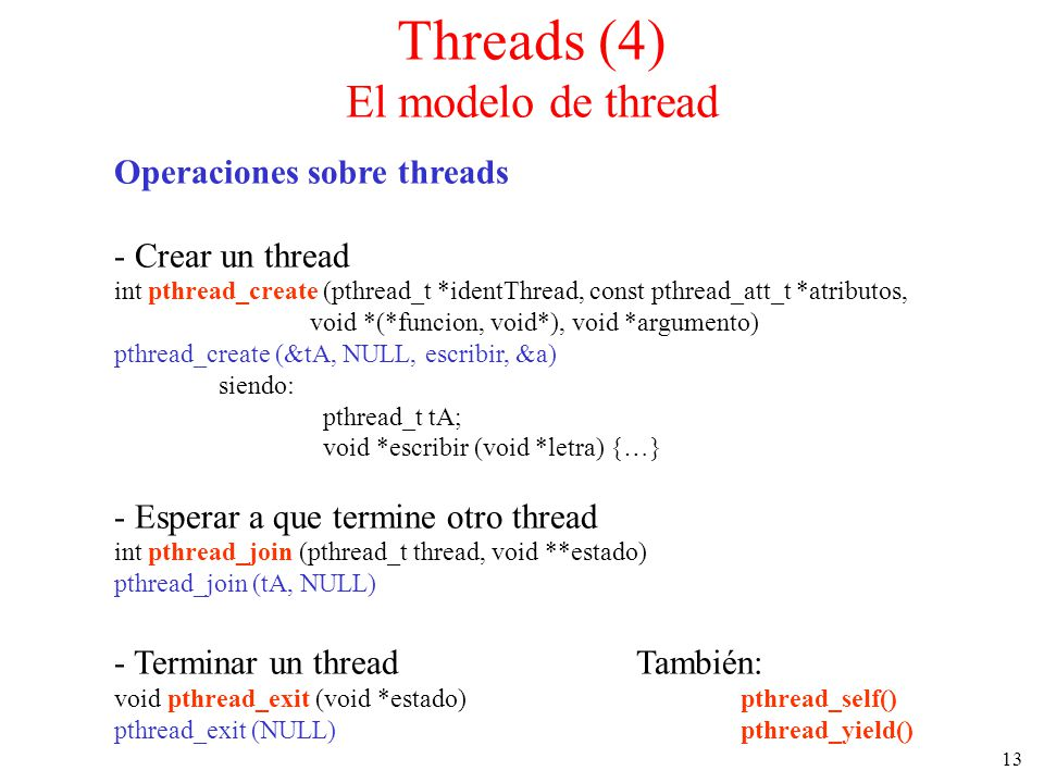 Threads (4) El modelo de thread