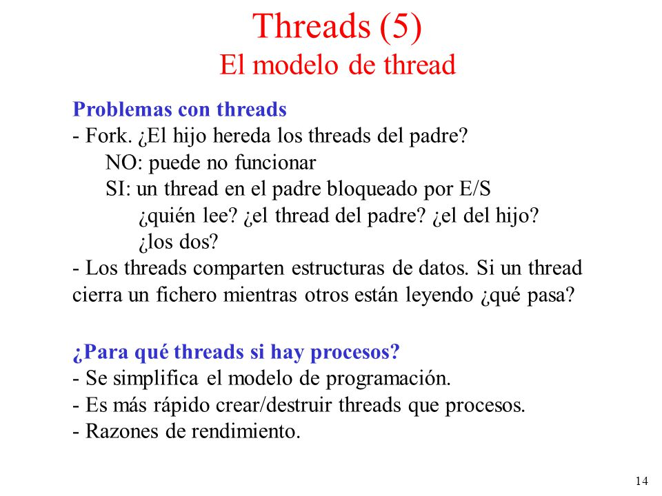 Threads (5) El modelo de thread