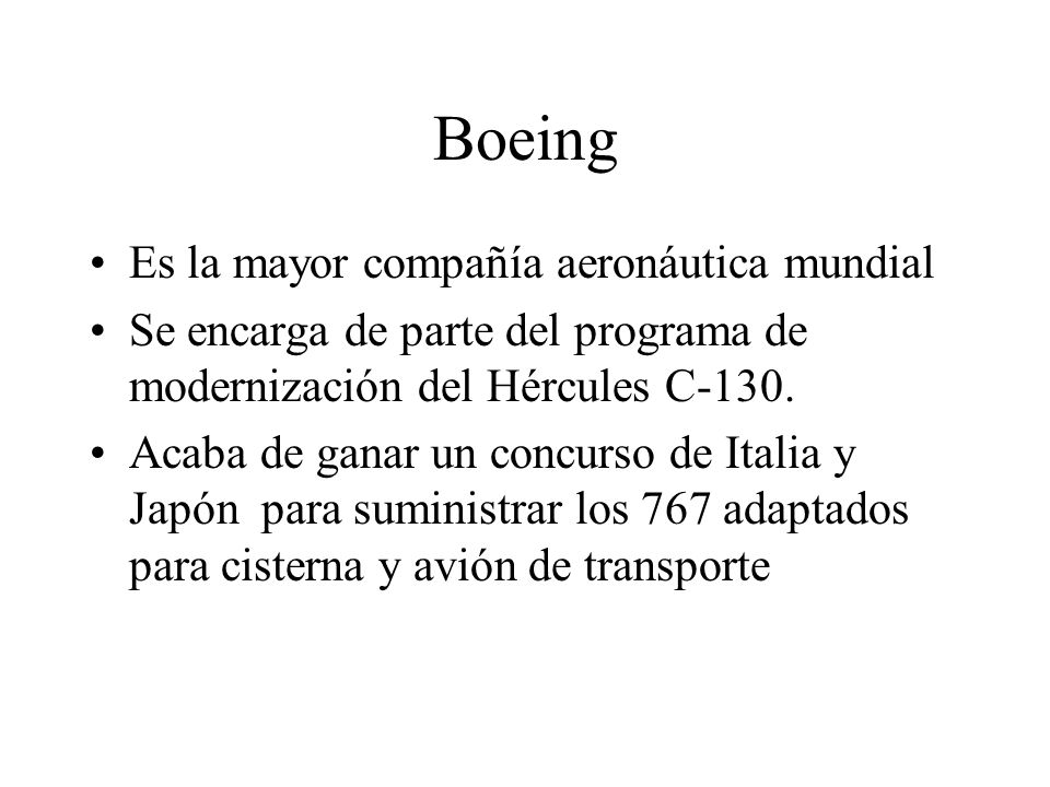 Boeing Es la mayor compañía aeronáutica mundial