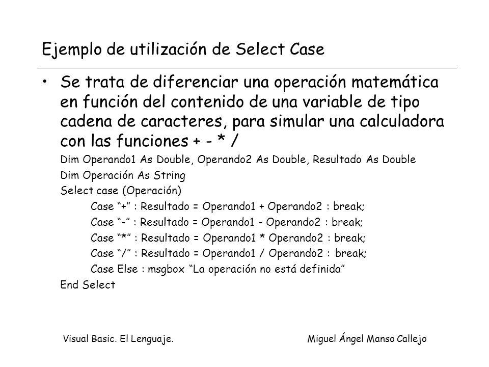 Ejemplo de utilización de Select Case