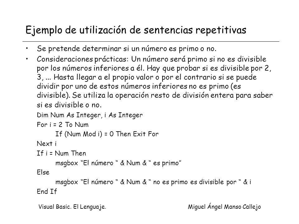Ejemplo de utilización de sentencias repetitivas