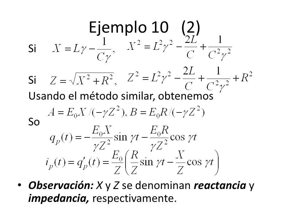 Ejemplo 10 (2) Si Usando el método similar, obtenemos So