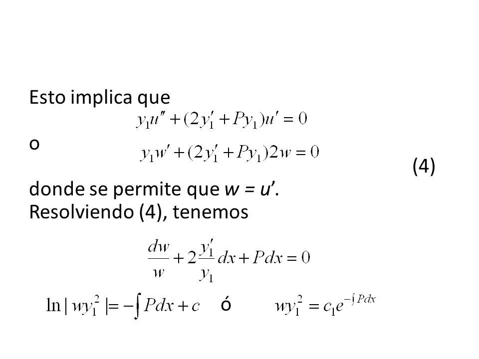 Esto implica que. o. (4) donde se permite que w = u'
