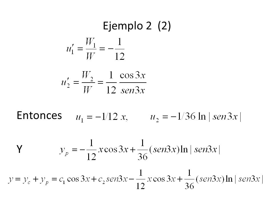Ejemplo 2 (2) Entonces Y