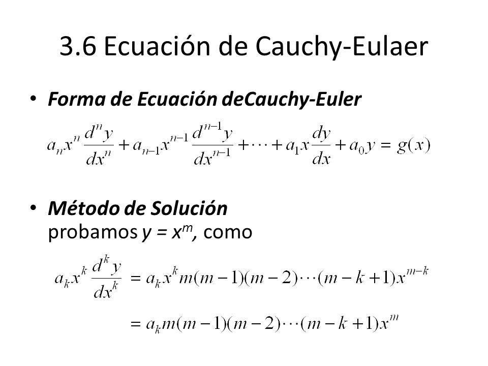 3.6 Ecuación de Cauchy-Eulaer