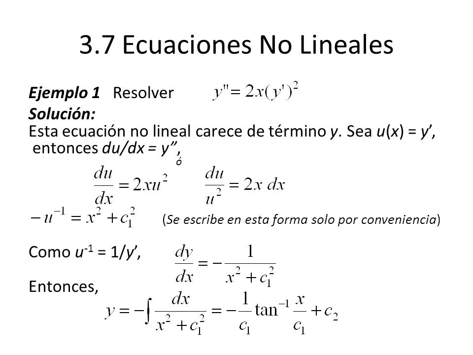 3.7 Ecuaciones No Lineales