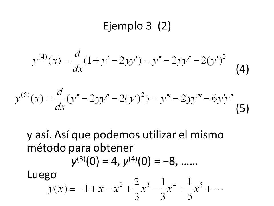 Ejemplo 3 (2) (4) (5) y así.