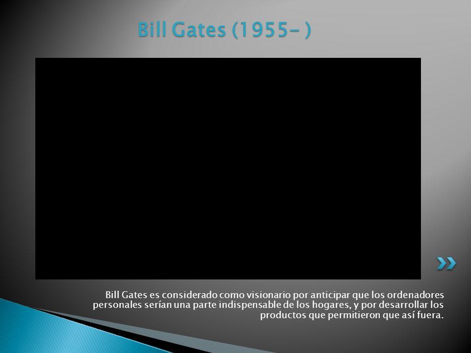 Bill Gates (1955- )