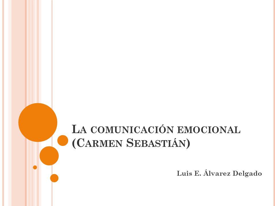 La comunicación emocional (Carmen Sebastián)