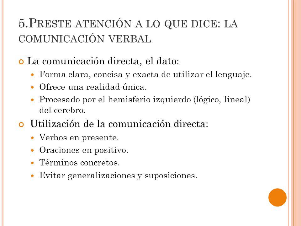 5.Preste atención a lo que dice: la comunicación verbal