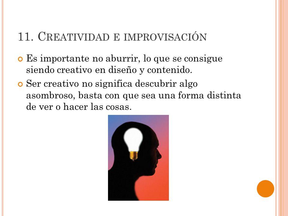 11. Creatividad e improvisación