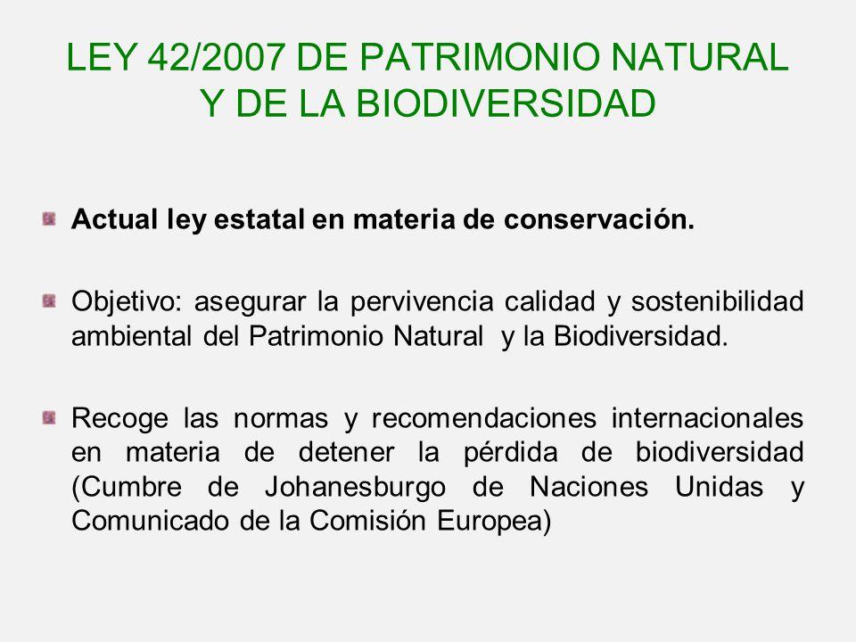 LEY 42/2007 DE PATRIMONIO NATURAL Y DE LA BIODIVERSIDAD