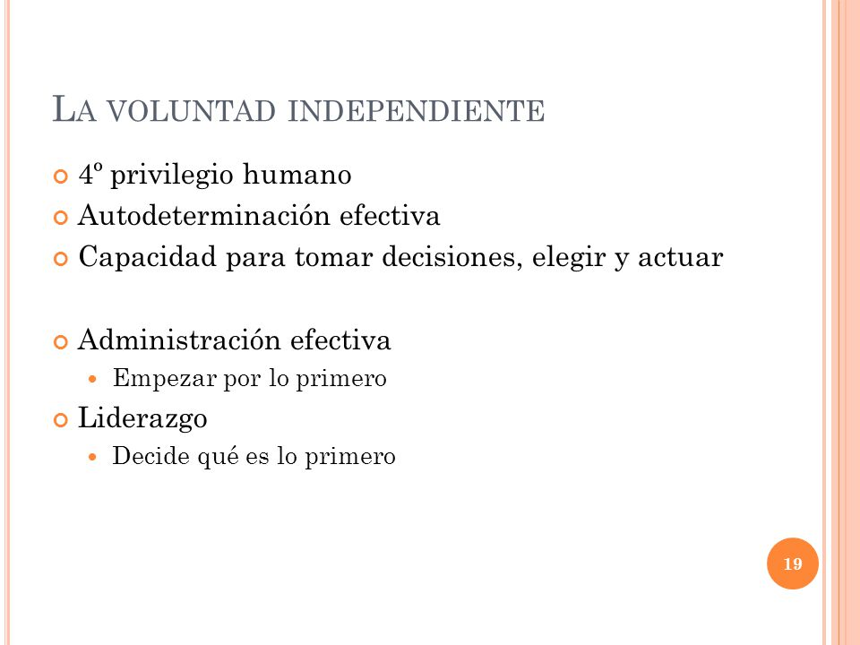 La voluntad independiente