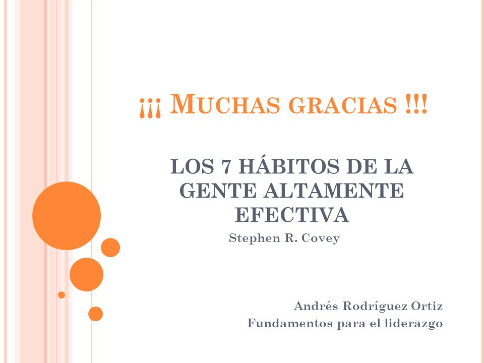 Stephen R. Covey Andrés Rodríguez Ortiz Fundamentos para el liderazgo