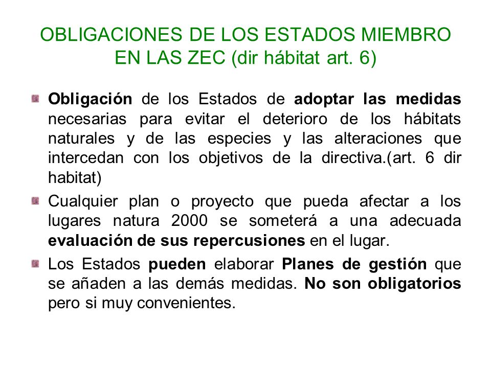 OBLIGACIONES DE LOS ESTADOS MIEMBRO EN LAS ZEC (dir hábitat art. 6)