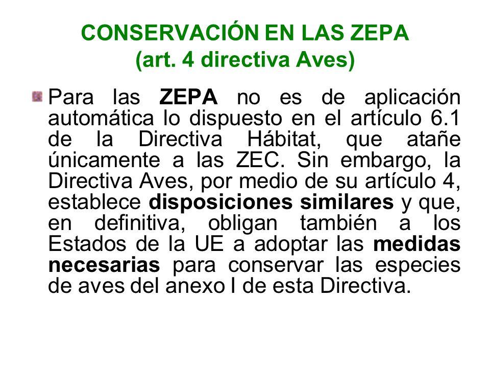 CONSERVACIÓN EN LAS ZEPA (art. 4 directiva Aves)