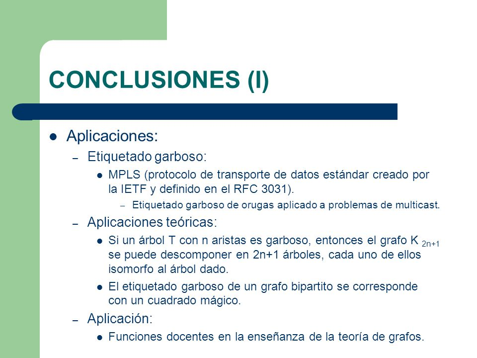 CONCLUSIONES (I) Aplicaciones: Etiquetado garboso: