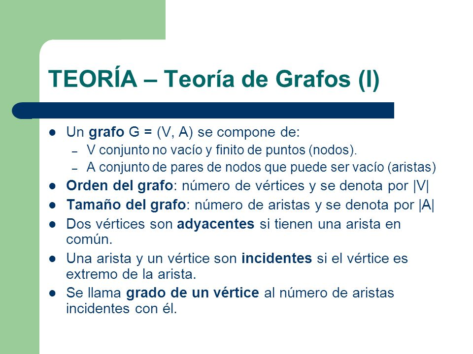 TEORÍA – Teoría de Grafos (I)