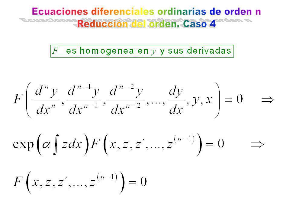 Ecuaciones diferenciales ordinarias de orden n