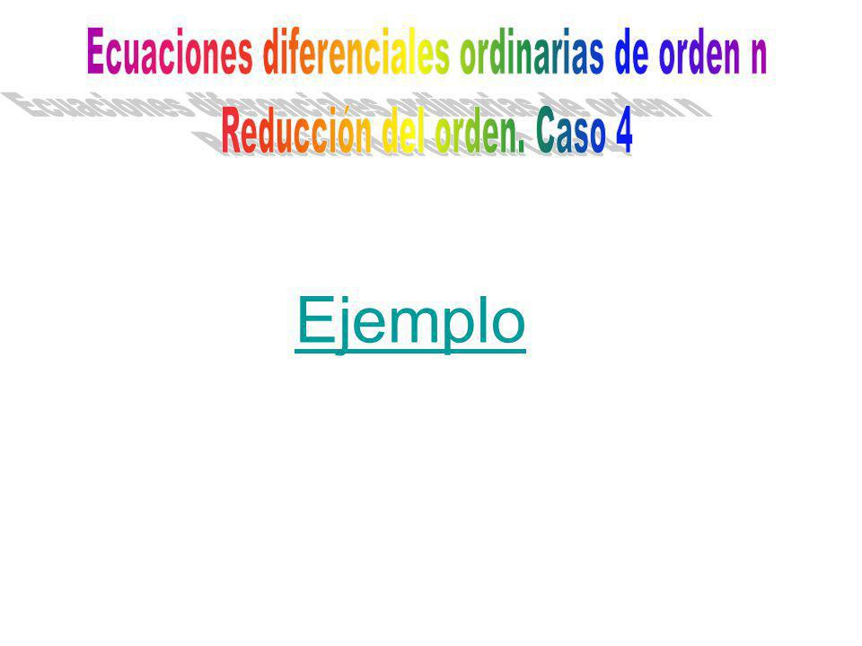 Ejemplo Ecuaciones diferenciales ordinarias de orden n