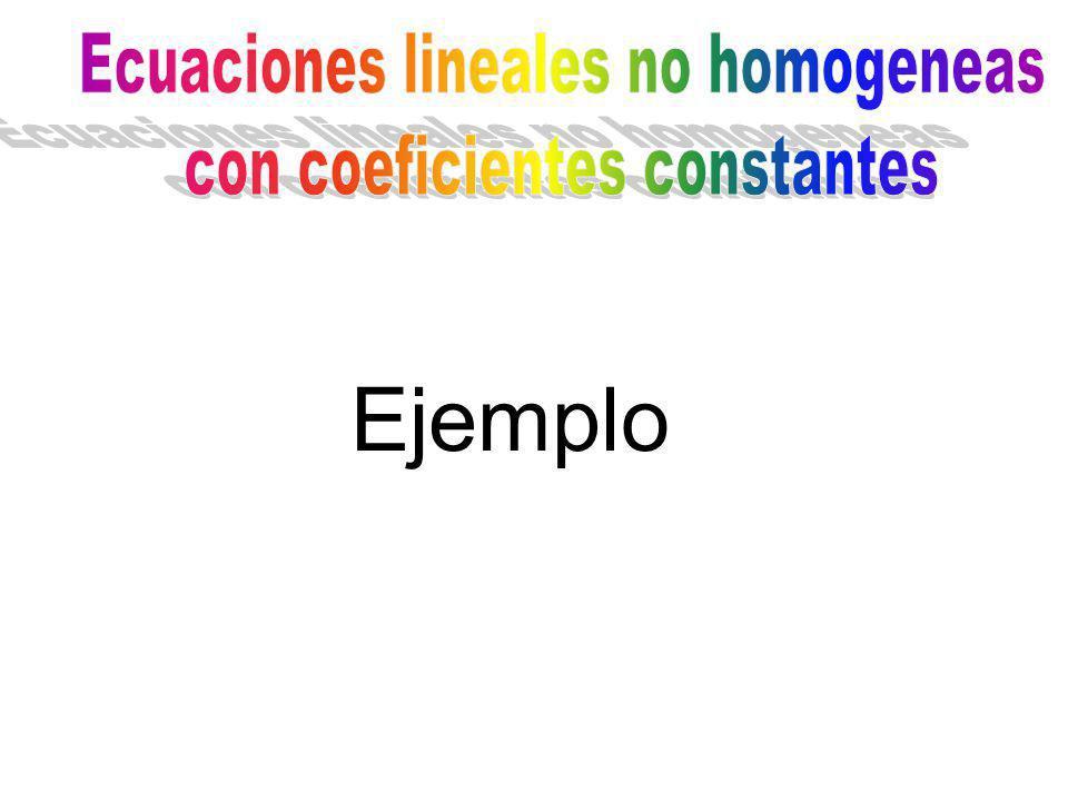 Ecuaciones lineales no homogeneas