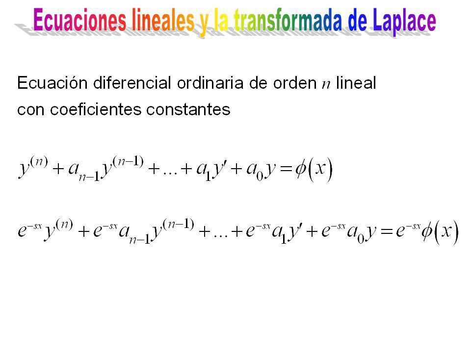 Ecuaciones lineales y la transformada de Laplace