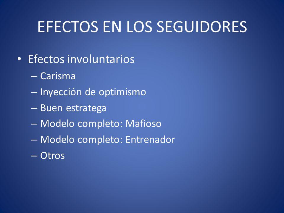 EFECTOS EN LOS SEGUIDORES
