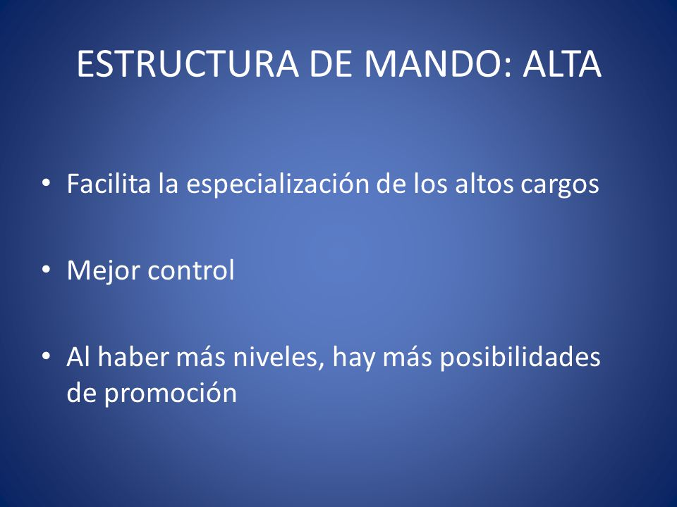 ESTRUCTURA DE MANDO: ALTA