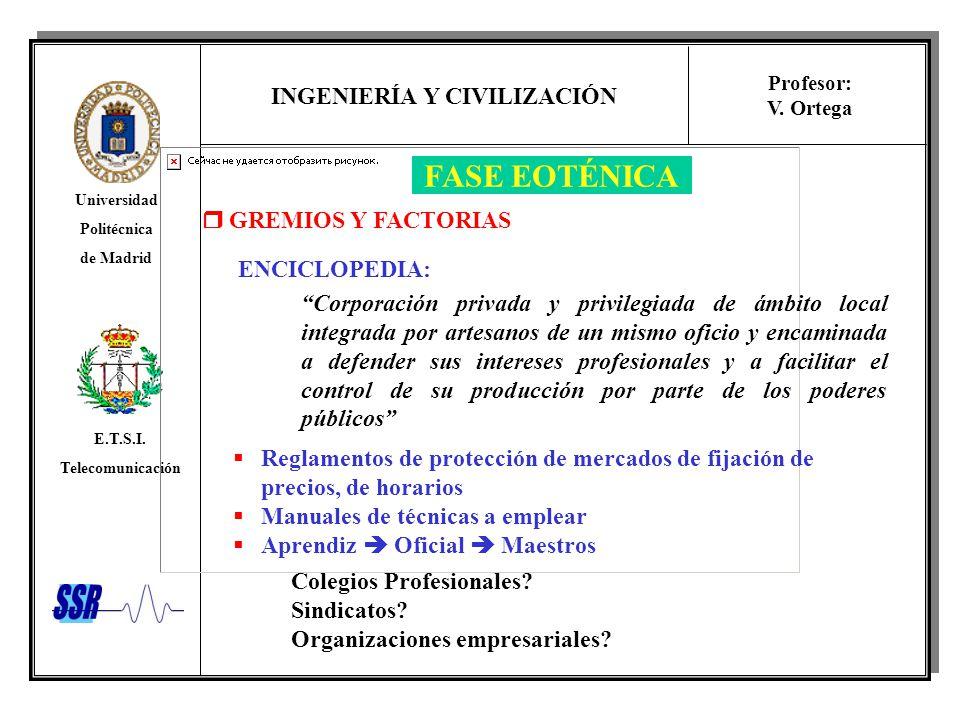FASE EOTÉNICA  GREMIOS Y FACTORIAS ENCICLOPEDIA: