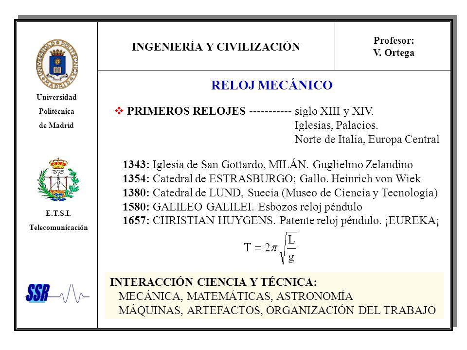RELOJ MECÁNICO PRIMEROS RELOJES ----------- siglo XIII y XIV.